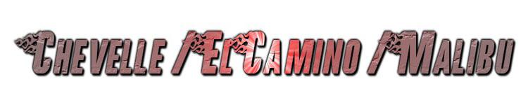 C T C  Auto Ranch Parts Cars Chevy Chevelle / El Camino / Malibu